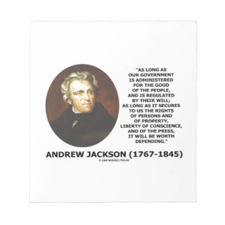 Andrew Jackson Government People Will Defending Notepad