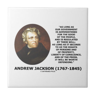 Andrew Jackson Government People Will Defending Tiles