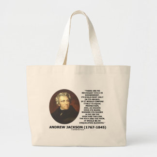 Andrew Jackson No Necessary Evils In Gov't Quote Large Tote Bag