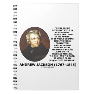 Andrew Jackson No Necessary Evils In Gov't Quote Notebook