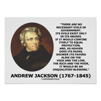 Andrew Jackson No Necessary Evils In Gov't Quote Posters