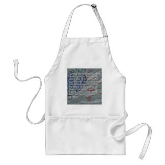 Andrew Jackson Quote - I weep for the liberty... Adult Apron