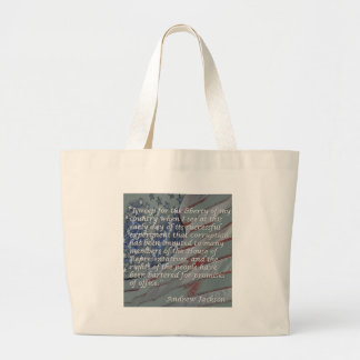 Andrew Jackson Quote - I weep for the liberty... Large Tote Bag