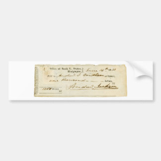 Andrew Jackson Signed Check from June 14th 1831 Bumper Sticker
