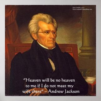 "Andrew Jackson ""Wife Is Heaven"" Wisdom Poster"