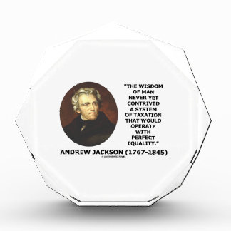 Andrew Jackson Wisdom Contrive Taxation Equality Acrylic Award