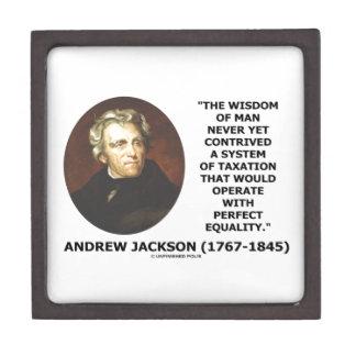 Andrew Jackson Wisdom Contrive Taxation Equality Keepsake Box