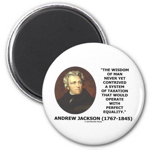Andrew Jackson Wisdom Contrive Taxation Equality Refrigerator Magnets