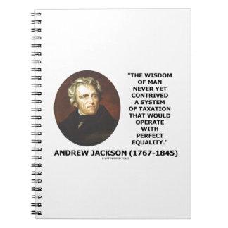 Andrew Jackson Wisdom Contrive Taxation Equality Notebook