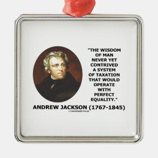 Andrew Jackson Wisdom Contrive Taxation Equality Christmas Tree Ornament