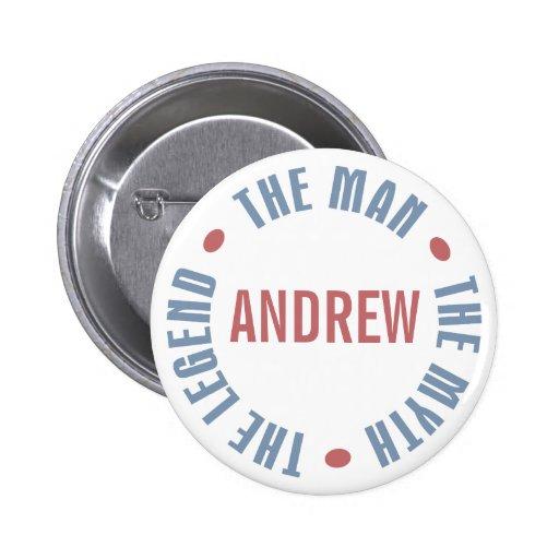 Andrew Man Myth Legend Customizable 2 Inch Round Button