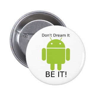 Androd Be It Button