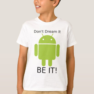 Androd Be It T-Shirt