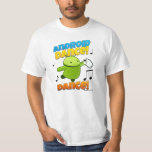 Android Dance Dance Shirt Playera