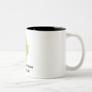 Android Mug: You're Not the Boss of me, Steve!
