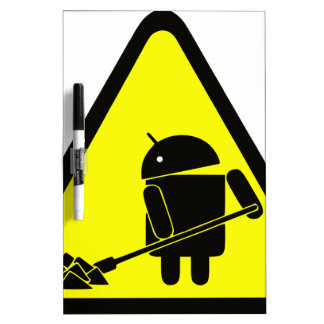 Android under construction Dry-Erase whiteboards