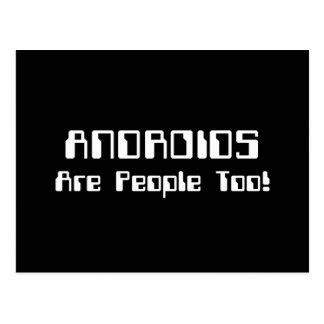 ANDROIDS Are People Too! Postcard