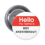 Anesthesia 2 Inch Round Button