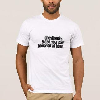 Anesthesia humor T-Shirt