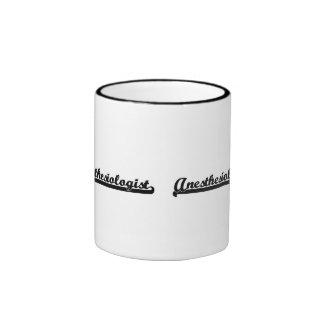 Anesthesiologist Classic Job Design Ringer Mug