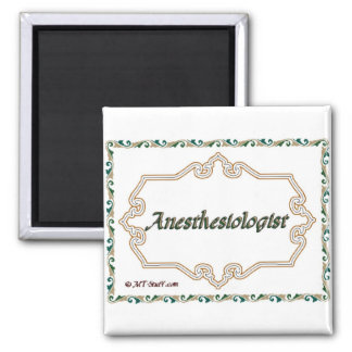 Anesthesiologist - Classy 2 Inch Square Magnet