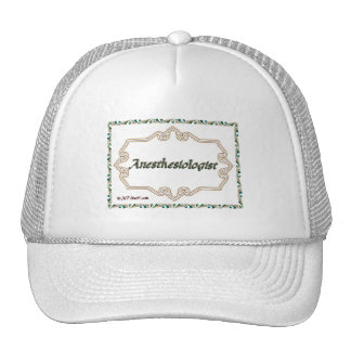 Anesthesiologist - Classy Trucker Hat