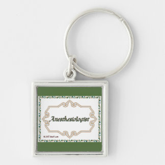 Anesthesiologist - Classy Keychain