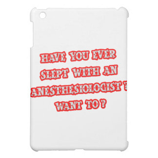 Anesthesiologist Pick-Up Line iPad Mini Covers