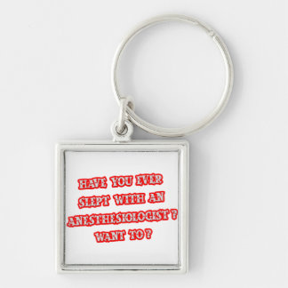 Anesthesiologist Pick-Up Line Keychain