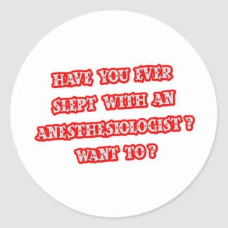 Anesthesiologist Pick-Up Line Sticker