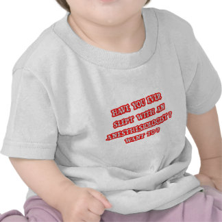 Anesthesiologist Pick-Up Line Shirt