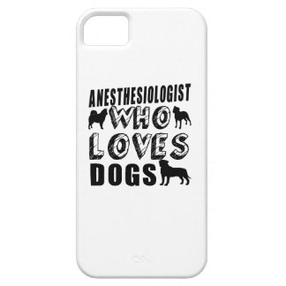 anesthesiologist Who Loves Dogs iPhone SE/5/5s Case