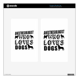 anesthesiologist Who Loves Dogs Kindle Fire Decals
