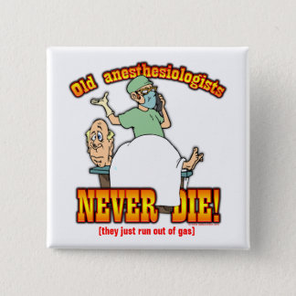 Anesthesiologists Pinback Button