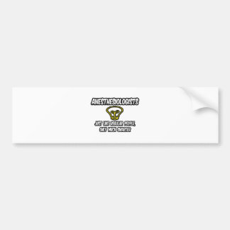 Anesthesiologists...Regular People, Only Smarter Car Bumper Sticker