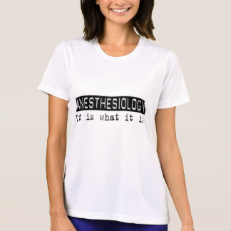 Anesthesiology It Is T-shirt