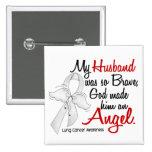Angel 2 Husband Lung Cancer Button
