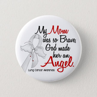 Angel 2 Mom Lung Cancer Button