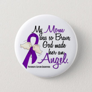 Angel 2 Mom Pancreatic Cancer Button
