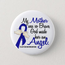 Angel 2 Mother Colon Cancer Button
