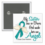 Angel 2 Ovarian Cancer Sister Pinback Buttons