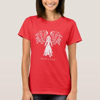 Angel Afterlife is Good Design T-Shirt