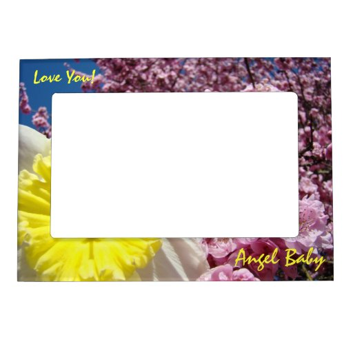 Angel Baby! picture frame Love You! Spring Flowers Magnetic Frame