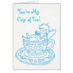 "¡Ángel de la taza de té en azul, ""usted es MyCup d Tarjeton"