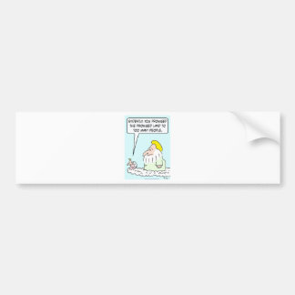 angel god earth promised land too many people bumper sticker