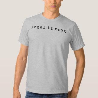 Angel is next tshirts