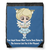 Angel Knows What You've Been Doing On The Internet Drawstring Backpack