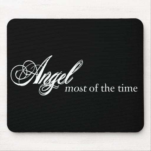 Angel Most of the Time Mousepad