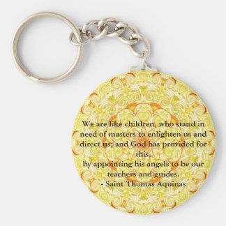 ANGEL quote inspirational Saint Thomas Aquinas Keychain