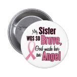 Angel SISTER Breast Cancer T-Shirts & Apparel Pinback Button